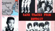 """Rare Tracks From Detroit- Volume One"" - One Hour Of Unreleased Motown Recordings From The Early Sixties - Featuring Jimmy Ruffin, Gino Washington, Edwin Starr, Eddie Holland, Connie Van Dyke, The Miracles, Kim Weston, Bunny Paul and Many More!"