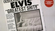 "Elvis Presley - ""Elvis' Greatest Shit"" - It's a Kings Ransom In Bad Pop Music as Good Taste Leaves the Building and 22 Tormenting Tracks Take Anti- Rock Residence- Fun For The Whole Family On This Unofficial Album Release From 1983 On the Dog Vomit Label"