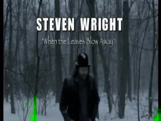 Steven Wright- When The Leaves Blow Away