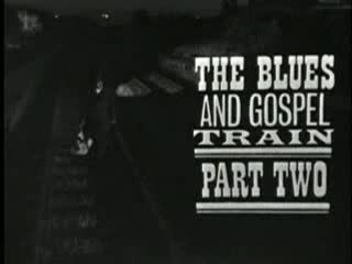 Muddy Waters and Sister Rosetta Tharpe- The Blues and Gospel Train- 1964